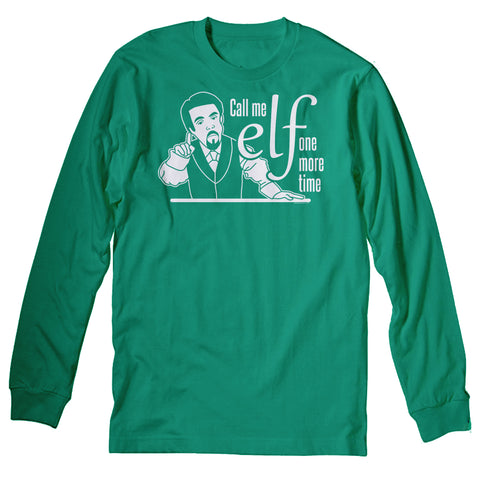 Call Me ELF One More Time - 003 - Funny Christmas Sweater Party - Long Sleeve