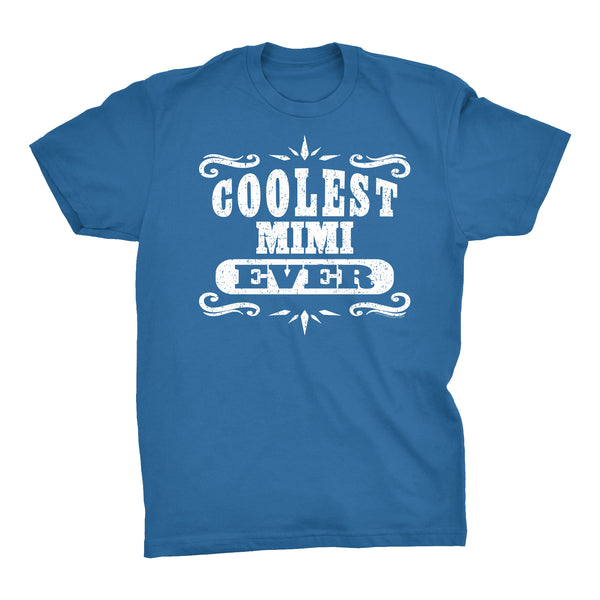 Coolest MIMI Ever - Mother's Day Grandmother T-shirt