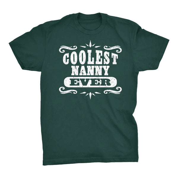 Coolest NANNY Ever - Mother's Day Grandmother T-shirt