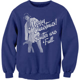 Merry Christmas Shitter Was Full - Cousin Eddie-Sweat Shirt