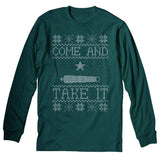 Come And Take It Sweater - Christmas Long Sleeve Shirt