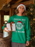 Chicks Dig The Beard - Christmas Long Sleeve Shirt