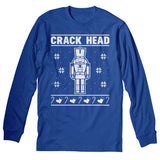 Crack Head - Christmas Long Sleeve Shirt