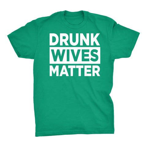 Drunk WIVES Matter -001