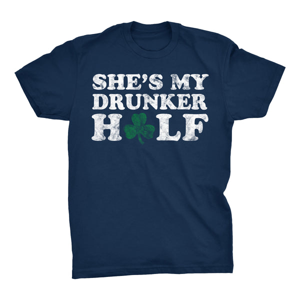 She's My DRUNKER Half - 006 - Distressed Irish T-shirt