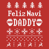 Feliz Navi Daddy - Christmas Long Sleeve Shirt