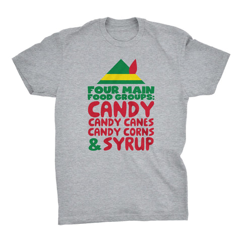 Four Main Food Groups: Candy Candy Canes Candy Corns & Syrup-T-Shirt