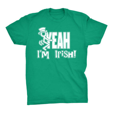 FUCK YEAH I'm IRISH