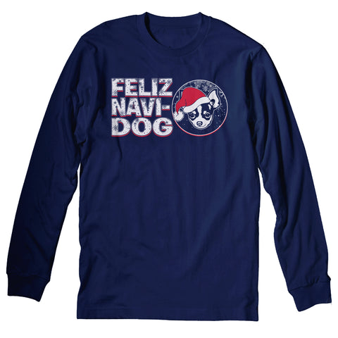 Feliz Navi Dog 001 - Christmas Long Sleeve Shirt
