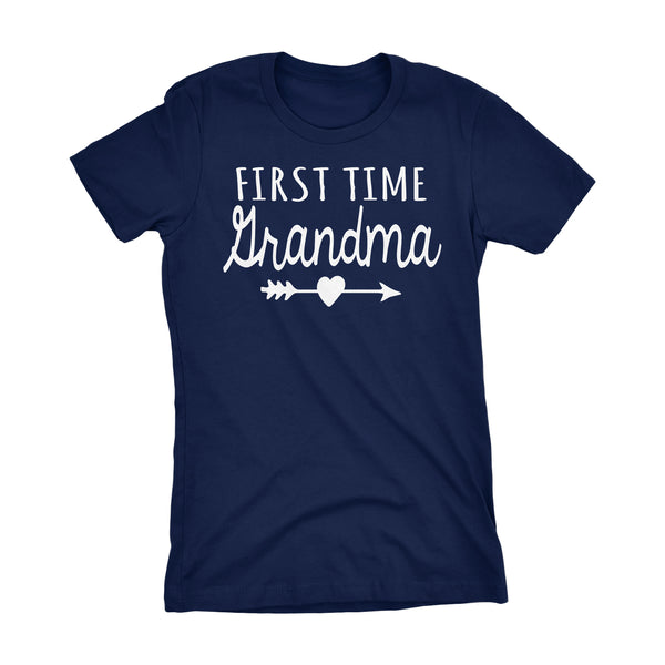 First Time GRANDMA - Mother's Day Grandmother Gift Ladies Fit T-shirt
