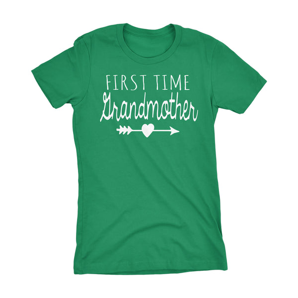 First Time GRANDMOTHER - Mother's Day Grandma Gift Ladies Fit T-shirt
