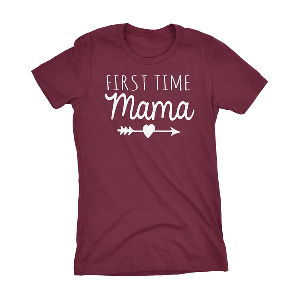 First Time MAMA - Mother's Day Mom Gift Ladies Fit T-shirt