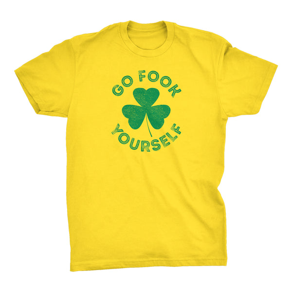 Go FOOK Yourself Funny Irish T-shirt