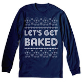 Get Baked Text - Christmas Long Sleeve Shirt