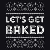 Get Baked Text - Christmas T-shirt