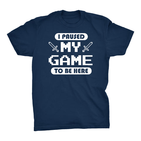 ShirtInvaders - I Paused My Game For This - 002 Funny Gamer T-shirt