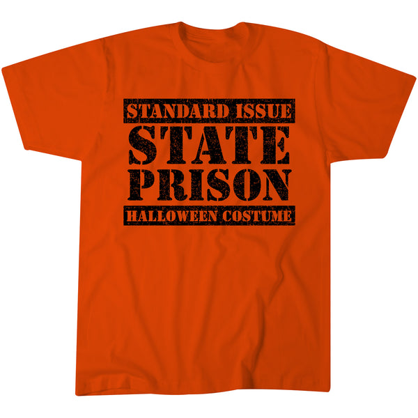 Standard Issue STATE PRISON Halloween Costume - INMATE Funny Costume T-shirt