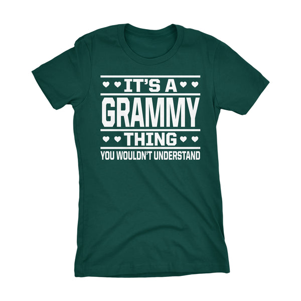 It's A GRAMMY Thing You Wouldn't Understand - 001 Grandmother Ladies Fit T-shirt