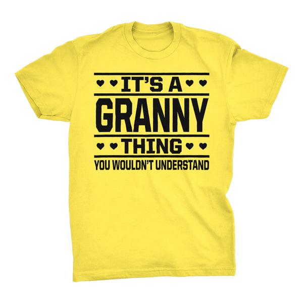 It's A GRANNY Thing You Wouldn't Understand - 001 Grandmother T-shirt