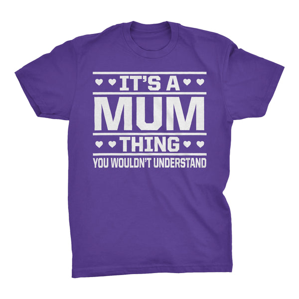 It's A MUM Thing You Wouldn't Understand - 001 Grandmother T-shirt