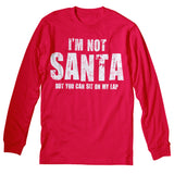 Not Santa - Christmas Long Sleeve Shirt