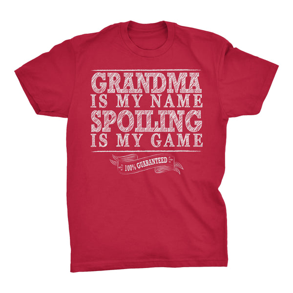 GRANDMA Is My Name, Spoiling Is My Game - Mother's Day Grandmother T-shirt