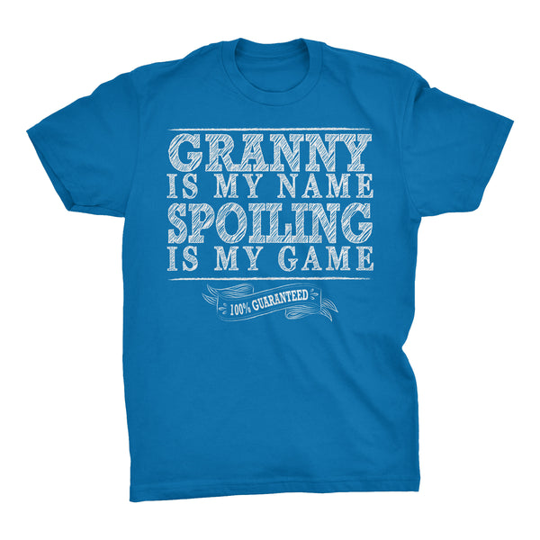 GRANNY Is My Name, Spoiling Is My Game - Mother's Day Grandmother T-shirt