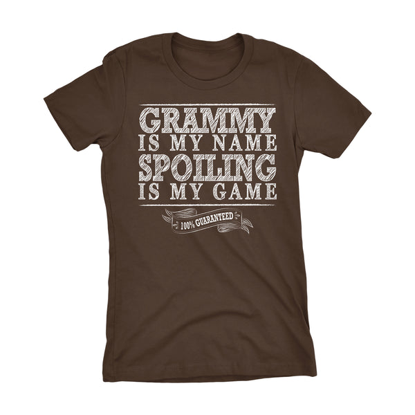 GRAMMY Is My Name, Spoiling Is My Game - Mother's Day Grandmother Ladies Fit T-shirt