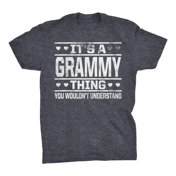 It's A GRAMMY Thing You Wouldn't Understand - 002 Grandmother T-shirt