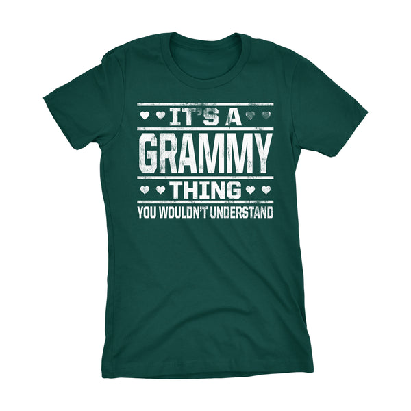 It's A GRAMMY Thing You Wouldn't Understand - 002 Grandmother Ladies Fit T-shirt