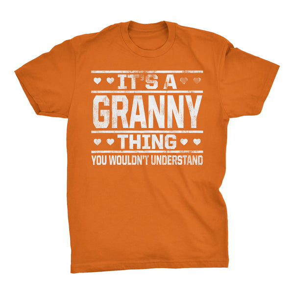 It's A GRANNY Thing You Wouldn't Understand - 002 Grandmother T-shirt