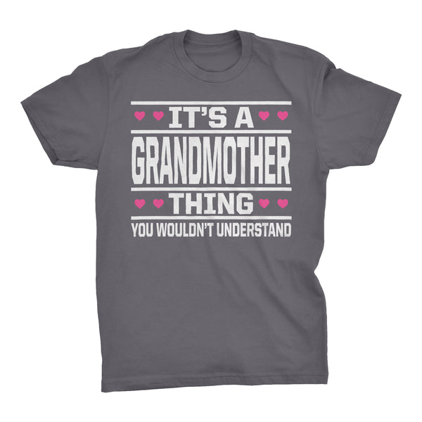 It's A GRANDMOTHER Thing You Wouldn't Understand - 003 Grandma T-shirt