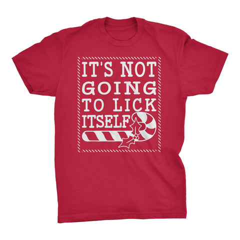 It's Not Gonna Lick Itself - Christmas T-shirt