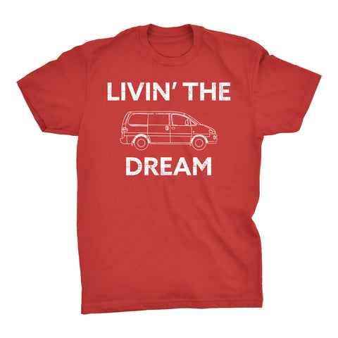 Livin' The Dream - Funny Mom Dad New Parent T-Shirt
