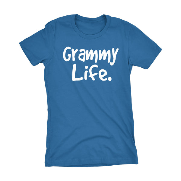 Grammy Life - Mother's Day Gift Grandmother Ladies Fit T-shirt 002