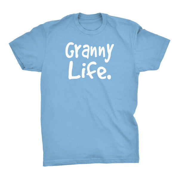 Granny Life - Mother's Day Gift Grandmother T-shirt 002