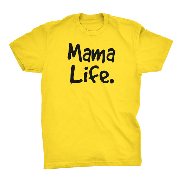 MAMA Life - Mother's Day Gift Mom T-shirt 002