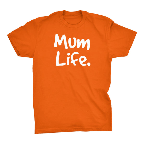 MUM Life - Mother's Day Gift Mom T-shirt 002