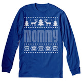 Mommy - Mom Christmas Sweater Style Gift-Long Sleeve