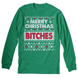 Merry Christmas Bitches 001 - Christmas Long Sleeve Shirt