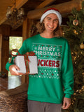 Merry Christmas Fuckers - Christmas Long Sleeve Shirt