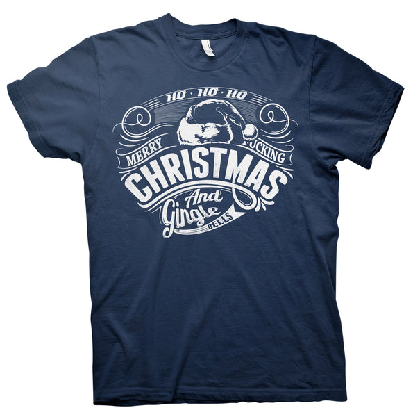 Ho Ho Ho Merry Fucking Christmas - Funny Holiday-T-Shirt