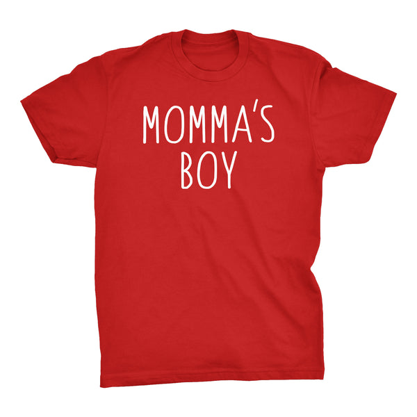 Mamas Boy  - Funny Mom Mother's Day Gift  T-shirt