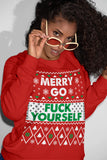 Merry Go Fuck Yourself - Christmas Long Sleeve Shirt