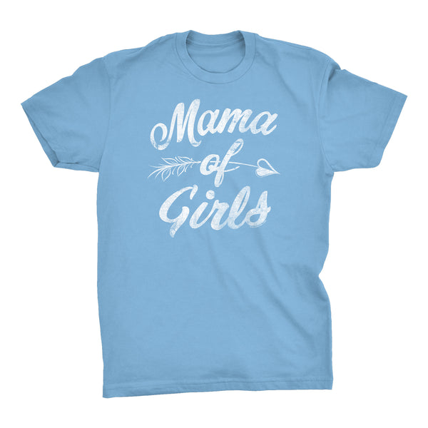 MAMA Of Girls - Mother's Day Mom Daughter T-shirt
