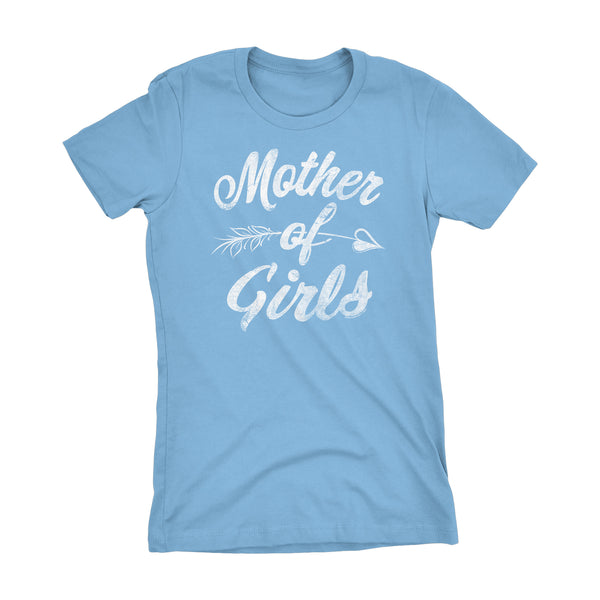 MOTHER Of Girls - Mother's Day Mom Ladies Fit T-shirt