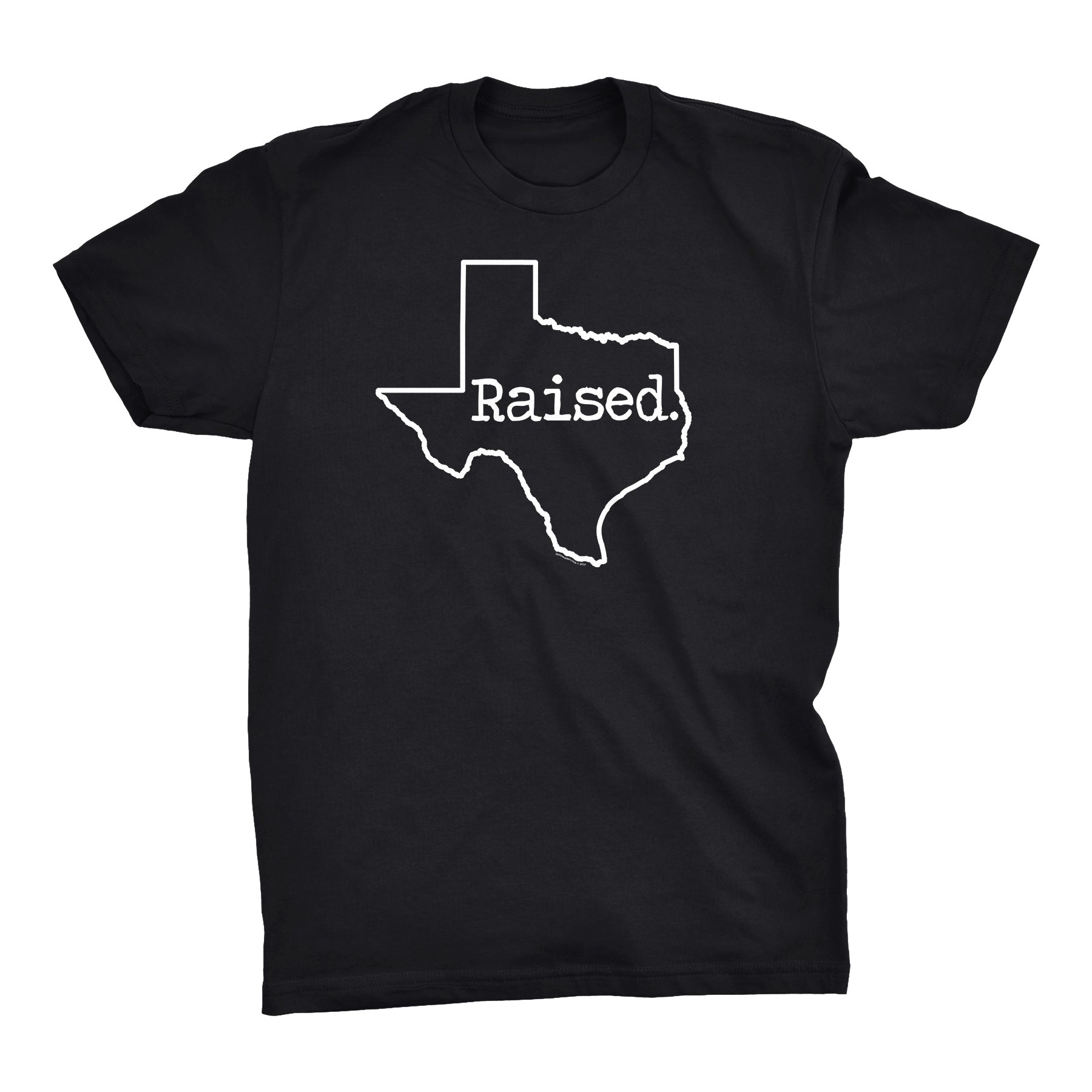 ShirtInvaders TEXAS Raised - 001 - Proud Native Texan T-Shirt