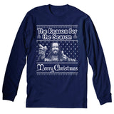 Reason For The Season - Christmas Long Sleeve Shirt