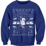 Merry Christmas Shitter Was Full - Cousin Eddie SWEATER STYLE-Sweat Shirt