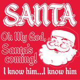 Santa Is Coming - Christmas Long Sleeve Shirt